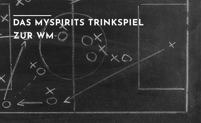 Das mySpirits Trinkspiel zur Fußball WM