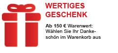 Wählen Sie Ihr wertiges Geschenk - schon ab 150 € Bestellwert!